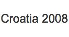 Croatia Media 2008